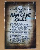 Man Cave Rules Sign, metal, tin